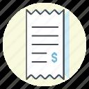 accounting, business, cash, dollar, money, bill, receipt icon