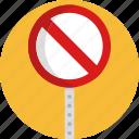 entry, forbidden, no, road, sign, stop