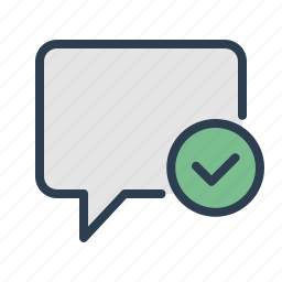 accept, approved, chat, chatting, checkmark, comment, message bubble icon