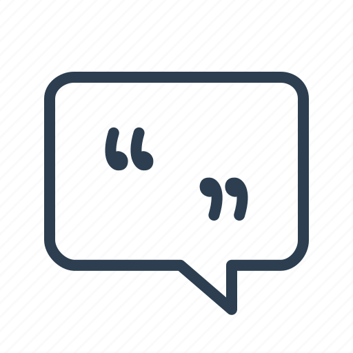 bubble, chat, comment bubble, customer review, leave feedback, quote, speech icon