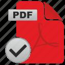 accept, adobe, complete, document, file, ok, pdf icon