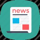 news, newsfeed, newsletter, newspaper, print media