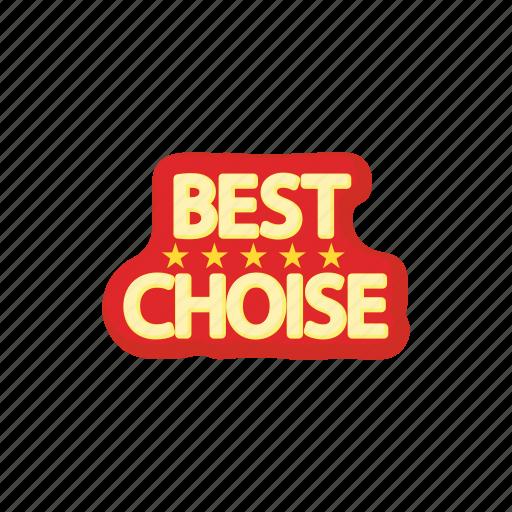 best, business, cartoon, choice, circle, quality, shop icon