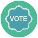 badge, election, sticker, vote icon