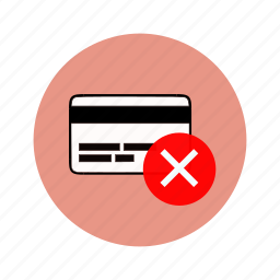 account denied, atm, bank transfer, banking, card denied icon