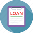 agreement, clipboard, loan contract, loan papers, paper icon
