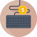 dollar, earning, hardware, keyboard, typing icon