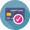 approved, card, credit card, payment, plastic money icon