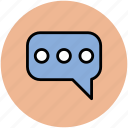 chat, chat ellipses, chatting, communication, conversation, internet, online, talk icon