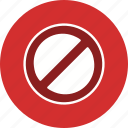 alert, basic element, forbidden, stop, warning icon