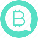 bitcoin, blockchain, coin, cryptocurrency, finance, message, money icon