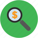 business, dollar, find, magnifying, money, search, zooming icon