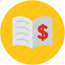 concept, dollar, encyclopedia, finance, loan, magazine, open book, textbook icon