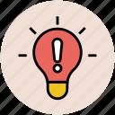 alertness, exclamation, light bulb, negotiation, risk, warning light icon