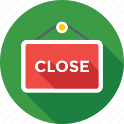 close, close shop, close sign, hanging sign, we are closed icon