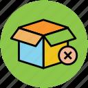carton box, delete sign, opened box, package box icon