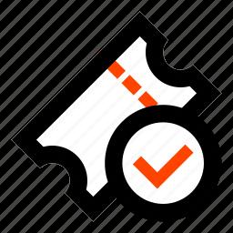 access, confirm, correct, success, theater, ticket, token icon