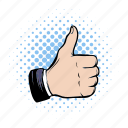 comics, hand, human, ok, positivity, success, thumb icon
