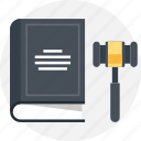 book, gavel, government, hammer, justice, law, legal