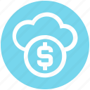 business, cloud, coin, dollar, fund, internet, platform icon