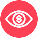 business, businessman eye, coin, dollar, dollar sign, money, view icon
