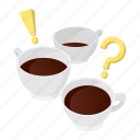 cartoon, coffee, concept, exclamation, mark, question, sign icon
