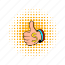 business, comics, dollar, hand, money, thumb, up icon
