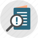 assessment, attention, document, paper, paperwork, research, search icon