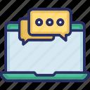 chat bubble, chatting, feedback, laptop, monitoring feedback