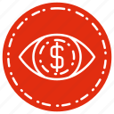 cash, currency, eye, finance, money icon