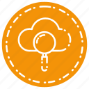 cloud, find, magnifier, search, see, storage, view icon