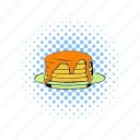 breakfast, comics, dessert, food, pancake, sweet, syrup icon