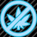 cannabis, banned, marijuana, block, weed, leaf