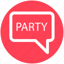 invite, message, party, party text, sms, text icon