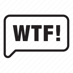 balloon, bubble, chat, conversation, speech, talk, wtf icon