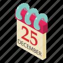 calendar, celebration, christmas, day, holiday, isometric, object