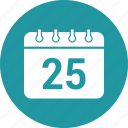 calendar, day, diary, number 25, schedule icon