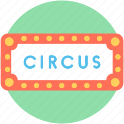 circus ticket, entry pass, entry ticket, event pass, ticket icon
