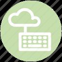 .svg, cloud computing, cloud data, cloud keyboard, cloud monitoring, data center, keyboard icon