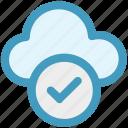 approve network, checkmark, cloud check, cloud computing, cloud internet, cloud network icon