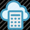 calculation, calculator, cloud, cloud calculator, cloud computing, network icon