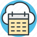 cloud calendar, cloud computing, cloud storage, online calendar, schedule icon