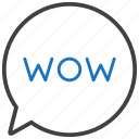 bubble, chat, comment, wow icon