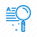 explore, find, keyword, magnifier, magnifying glass, search, searching icon