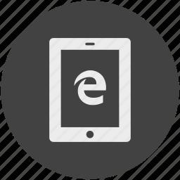 browser, communication, electronic, explorer, internet, tablet, windows icon