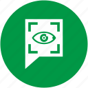 biometry, comment, eye, preview, scanner, search, view icon