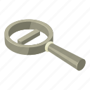 cartoon, enlarge, glass, isometric, magnified, magnifying, minus
