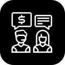 conversation, customer care, discussion, help, price, service, support icon
