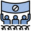 conflict, demonstrate, protest, resistance, restriction icon