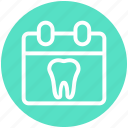 .svg, appointment, calendar, clinic, date, dental, dentist icon